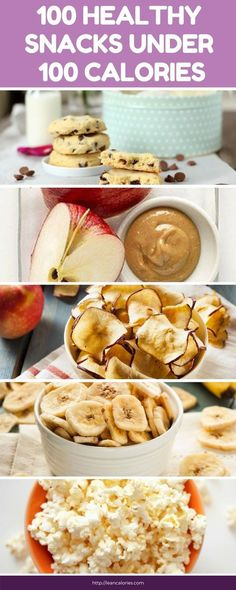 100 healthy snack ideas under 100 calories. Snacks that you can eat without ruining your health. Great for weight loss and for soothing cravings in between meals.