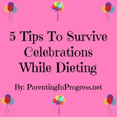 How Do you survive parties and celebrations while dieting? Check out my tips in my 3 Month Nutrisystem update on the blog #ad #NSNation http://parentinginprogress.net/nutrisystem-week-12/