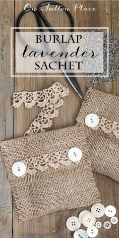 Make It! | Burlap Lavender Sachet | A No Sew Tutorial from On Sutton Place | A handmade gift speaks volumes. When you take the time to make something personal, it is truly special. These lavender sachets are the perfect gift for that person who has everything.