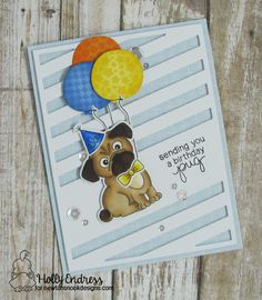 Pug Birthday Card by Holly Endress | Pug Hugs stamp set by Newton's Nook Designs #newtonsnook