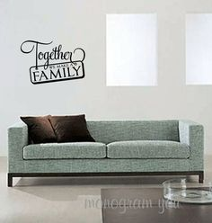 Together We Make a Family Vinyl Wall Decal
