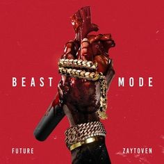 check out the new mixtape by rapper future entitled BEAST MODE. More info on my web site http://www.rap-instrumentals.net/future-beast-mode-cover-art-tracklist-mixtape-stream-freedownload/