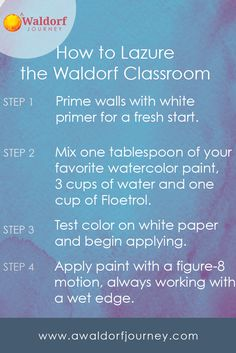 Lazuring the Waldorf Classroom - A Waldorf Journey -- Want beautiful lazured walls in your classroom? It's not that hard. Click and read the post or pin and save for later.