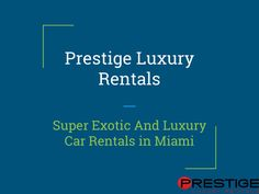 Find here the best cars in the world for rent through Exotic Car Rental Miami. All types of finest cars available in the modern era are available here.