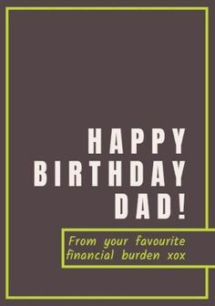 A Formal Happy Birthday Dad Card Template With Contrasting Text