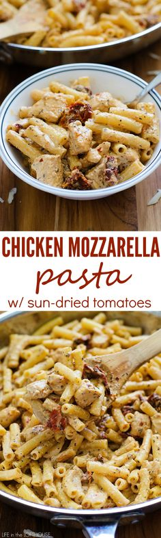 Creamy Mozzarella pasta with chicken and sun-dried tomatoes. So good!