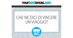 In pausa spegni il cervello? Accendilo su #YourBestBreak, qui la pausa più originale può vincere un viaggio!   #ad #ad