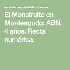El Monstruito en Monteagudo: ABN. 4 años: Recta numérica.