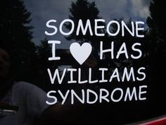 My daughter, Claire, has Williams Syndrome.