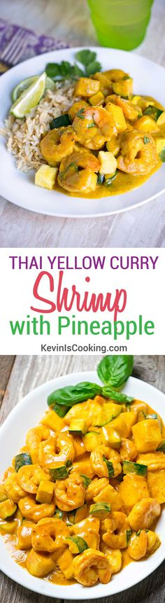 Thai Yellow Curry Shrimp with Pineapple. http://www.keviniscooking.com