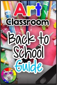 Art Teachers: Use this Back to School Guide for Your Art Classroom! Plan Quickly and start the year effectively with this guide for what to do before the kids arrive, what to do on the first day of school, and planning the first week of school in your art Back To School Art, 1st Day Of School, High School Art, Elementary Art Rooms, Art Lessons Elementary, Upper Elementary, Art Classroom, Classroom Ideas, Classroom Organization