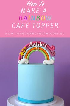 How to make a rainbow cake topper tutorial - Love Cake Create Cake Topper Tutorial, Fondant Tutorial, Creative Cake Decorating, Cake Decorating Tutorials, Bolo My Little Pony, Fondant Rainbow, Rainbow Cakes, Rainbow Decorations, Fondant Decorations