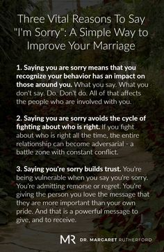 """Three Vital Reasons To Say """"I'm Sorry"""": A Simple Way to Improve Your Marriage - Dr. Relationship Therapy, Healthy Relationship Tips, Relationship Challenge, Relationship Questions, Healthy Marriage, Marriage Relationship, Happy Marriage, Marriage Advice, Love And Marriage"""
