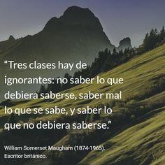 William Somerset Maugham (1874-1965). Escritor británico. #citas #frases