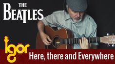 Here, There and Everywhere (The Beatles) - acoustic fingerstyle guitar c...