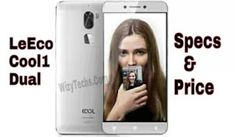 LeEco Cool1 Dual Specification and Price