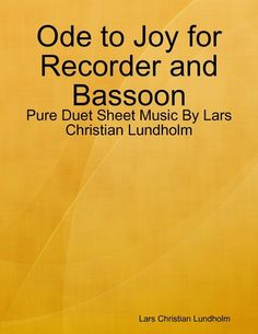 Ode To Joy For Recorder And Bassoon - Pure Duet Sheet Music...