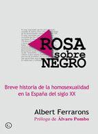 Una historia de la homosexualidad en España a través el siglo XX