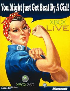 Xbox Live - You just might get beat by a girl! haha