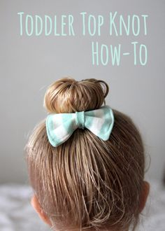 awwww...todder top knot hair how to would also work great  on short hair