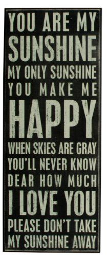Primitives By Kathy Box Sign, You Are My Sunshine $26.19 (save $3.81) + Free Shipping
