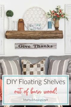 May 2020 - Vintage Home Decor Easy instructions for building a DIY Floating Mantel out of reclaimed barn wood Perfect for the rustic repurposed look that s so popular martysmusings floatingmantel barnwoodshelves Home Decor Accessories, Floating Mantel, Vintage Home Decor, Barn Wood, Cheap Home Decor, Floating Shelves Diy, Home Diy, Reclaimed Barn Wood, Diy Mantel