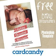 FREE Photoshop Template download to make a Birth Announcement! Wow, this website has TONS of free stuff offered by photographers! Find these and hundreds more Photography Freebie Listings at Flourish!