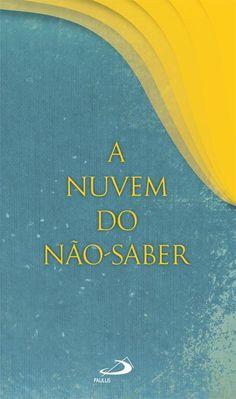 Capa: Dhan de Oliveira (Anderson Daniel)  http://www.paulus.com.br/loja/a-nuvem-do-naosaber_p_998.html
