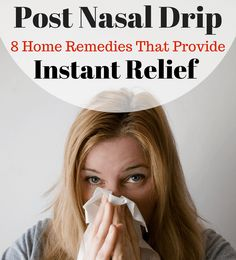 8 Post Nasal Drip Remedies For Immediate & Lasting Relief Suffering with post nasal drip? Try these 8 post nasal drip remedies for instant relief. These PND remedies help clear & dry up mucus & reduce inflammation. Stop Post Nasal Drip, Post Nasal Drip Cough, Post Nasal Drip Remedy, Chest Congestion Remedies, Sinus Remedies, Natural Headache Remedies, Holistic Remedies, Health Remedies, Cold Remedies