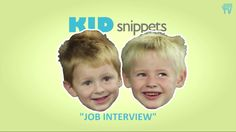 Hysterical...a job interview imagined by kids and acted out by adults. http://youtu.be/fMX-07Lu6zM