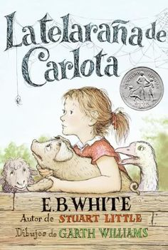 La telaraña de Carlota....Books in Spanish and great site for bilingual education