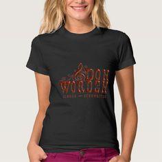 Don Worden Singer ~ Songwriter T Shirt, Hoodie Sweatshirt