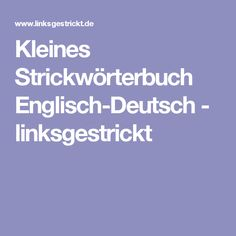 Kleines Strickwörterbuch Englisch-Deutsch - linksgestrickt