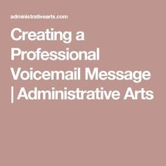 Fact having a professional voicemail greeting creates immediate fact having a professional voicemail greeting creates immediate credibility with your potential customers and will professional voicemail greetings m4hsunfo