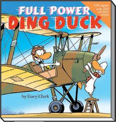 A wonderful collection of SWAMP cartoon strips featuring Ding duck in his various attempts to fly.