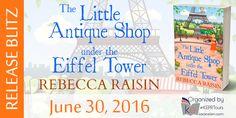 Release Blitz - The Little Antique Shop Under The Eiffel Tower by Rebecca Raisin - http://skysbookcorner.blogspot.ch/2016/06/release-blitz-little-antique-shop-under.html #bookbloggers