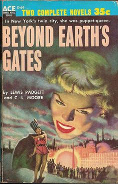 1949 C. L. Moore - Beyond Earth's Gates