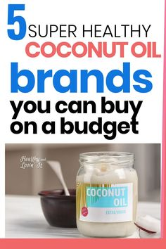 Have you ever wondered what the best virgin coconut oil brands are?  Check out these top organic coconut oil brands.  Plus, learn how to get these brand name coconut oils for the very lowest prices.  If you are trying to eat clean on a budget, you need this!  I use coconut oil everyday because there are so many uses and benefits!