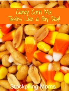 candy corn mix...Asst Candy Corn (esp Pumpkins) dry roasted peanuts, M&Ms, yogurt covered raisins, and cranberries...Perfect Grab and Go Snack
