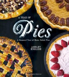 A Year of Pies: A Seasonal Tour of Home Baked Pies by Ashley English, $10.28 http://www.amazon.com/dp/1454702869/ref=cm_sw_r_pi_dp_8Oqrqb0J55Q7K