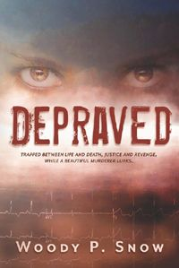 Pen-L Publishing - Depraved, by Woody P. Snow