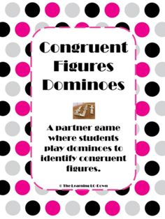 Congruent Figures from TheLearningLODown on TeachersNotebook.com -  (6 pages)  - Students identify congruent figures while playing dominoes with a partner.
