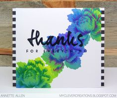 I just got this gorgeous floral set from Altenew: Peony Bouquet. I had seen this set being used many times on Instagram and just had to get it. I love the layered stamping with these flowers. You can add all kinds of fun colors and they look great every time. I used Imagine Crafts Kaleidacolor: Riviera. Don't you just love the blend of colors? The sentiment is from Papertrey ink: Wetpaint.
