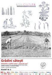 Gradini Satesti – iesirea din iarna, 18 aprilie – 4 mai 2013, verisaj la Muzeul National al Taranului Roman