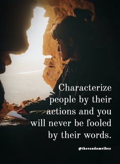 Characterize people by their actions and you will never be fooled by their words. #Importanceofactions #Falsewords #Beautifulquotes #Meaningfulquotes #Betrayalquotes #Lifequotes #Deeplifequotes #Trustworthyquotes #Realityquotes #Wisdomquotes #Wisewords #Intelligencequotes #Relatablequotes #Jayshettyquotes #Deepquotes #Emotionalquotes #Goodquotes #Inspiringquote #Inspirationalquotes #Dailyquotes #Everydayquotes #Instaquotes #Instastories #Quoteoftheday #Quotes #Quotesandsayings…