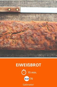 Eiweißbrot einfach selber backen - So geht`s! Kalorien: 70 Kcal - Zeit: 15 Min. | eatsmarter.de