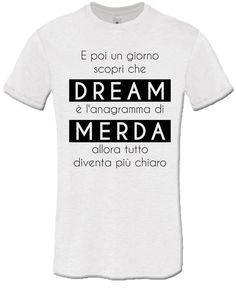 T-shirt Dream-Merda