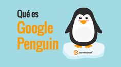 Google Penguin, Qué es y Cómo Mejorar tu Estrategia Linkbuilding