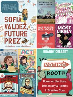 'Get Out the Vote!' in Granite's Sora – Granite Media Library Posters, Student Numbers, Get Out The Vote, Sora, Getting Out, Book Lists, Granite, Politics