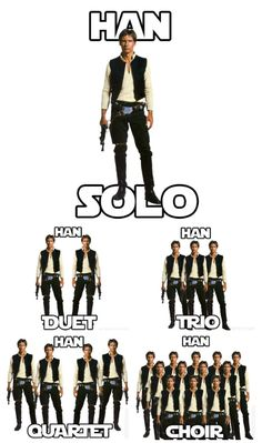 Han Solo...hahahaha.  Glad I'm not the nonly one who thinks like this!